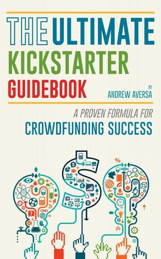 the-ultimate-kickstarter-guidebook