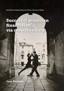 crowdfunding boek succesvol projecten financieren
